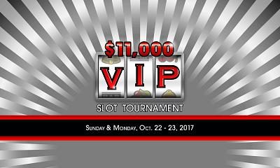 $11,000 VIP Slot Tournament